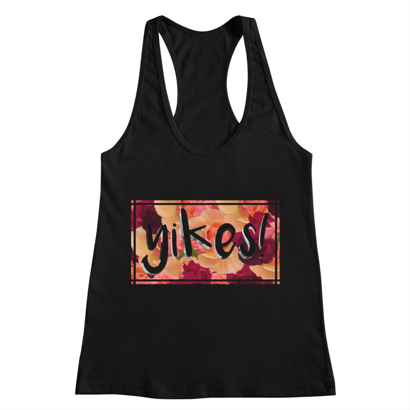 yikes! Women's Tank by Later Louie's Artist Shop