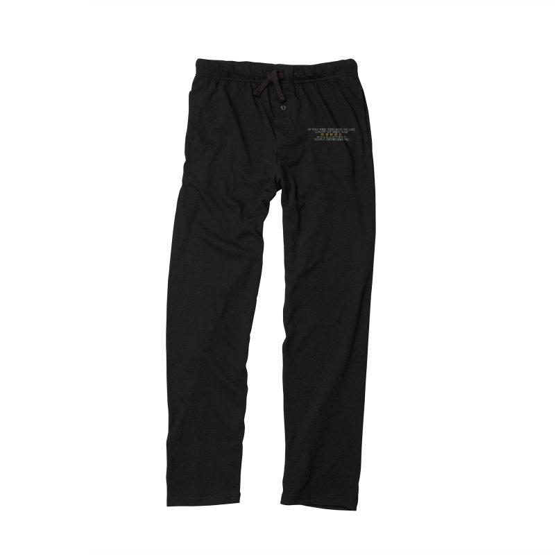 MYB (Mind Your Business) Men's Lounge Pants by laterlouie's Artist Shop