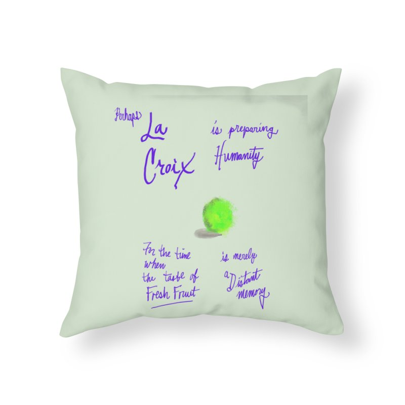 Perhaps LIME Home Throw Pillow by latterhalves's Artist Shop