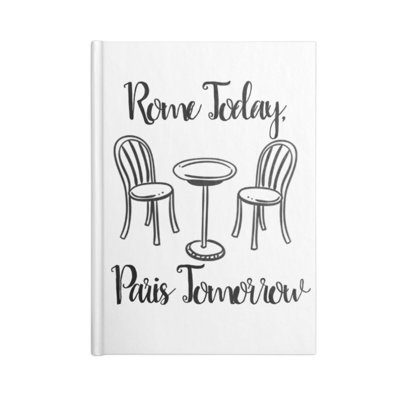 Rome Today Notebooks Accessories Notebook by The Official Lattes, Life & Luggage Shop