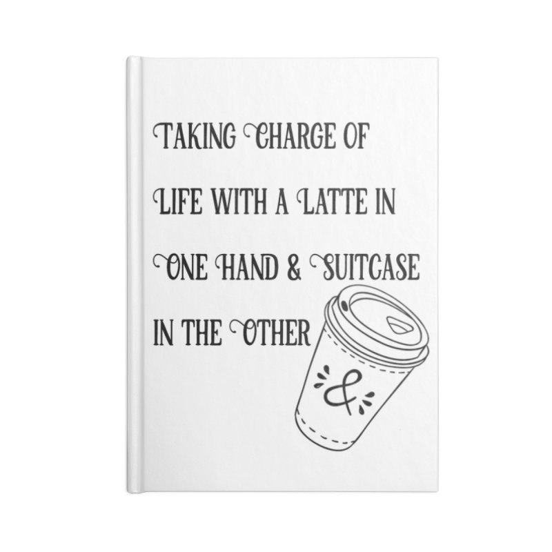 Taking Charge Notebooks Accessories Lined Journal Notebook by The Official Lattes, Life & Luggage Shop