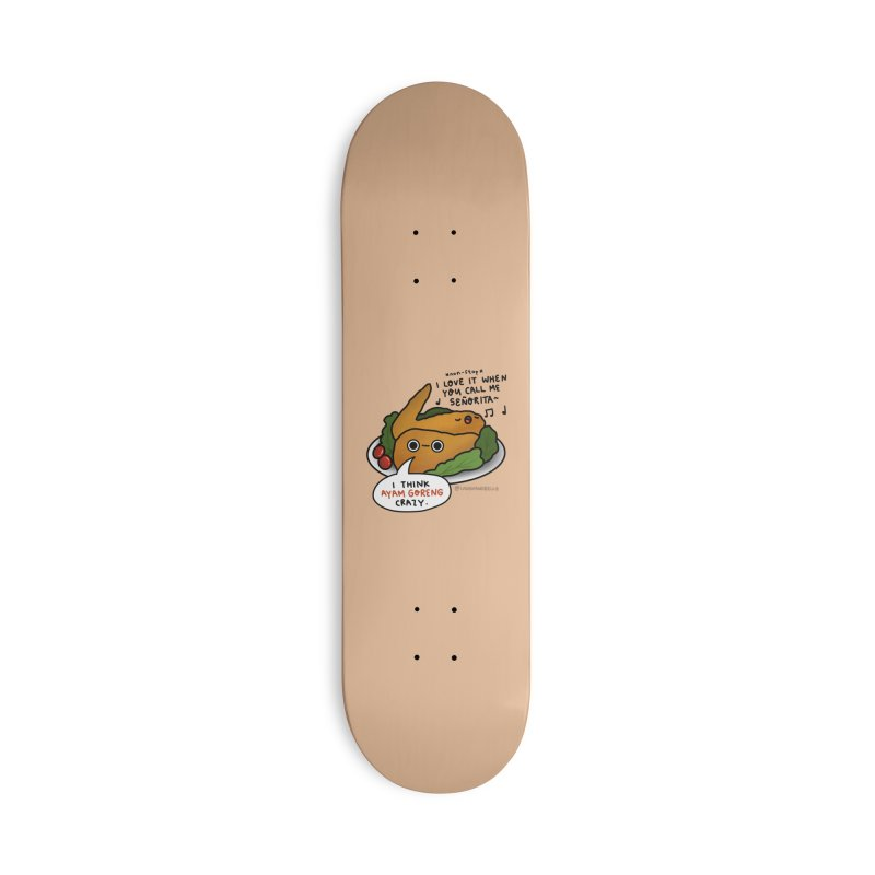 Ayam Goreng Crazy (By Singaporeans For Singaporeans) Accessories Skateboard by Laugh And Belly's Merch