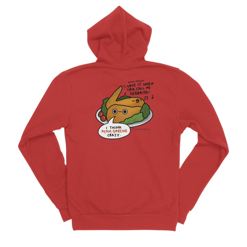 Ayam Goreng Crazy (By Singaporeans For Singaporeans) Women's Zip-Up Hoody by Laugh And Belly's Merch