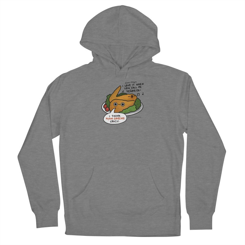 Ayam Goreng Crazy (By Singaporeans For Singaporeans) Women's Pullover Hoody by Laugh And Belly's Merch