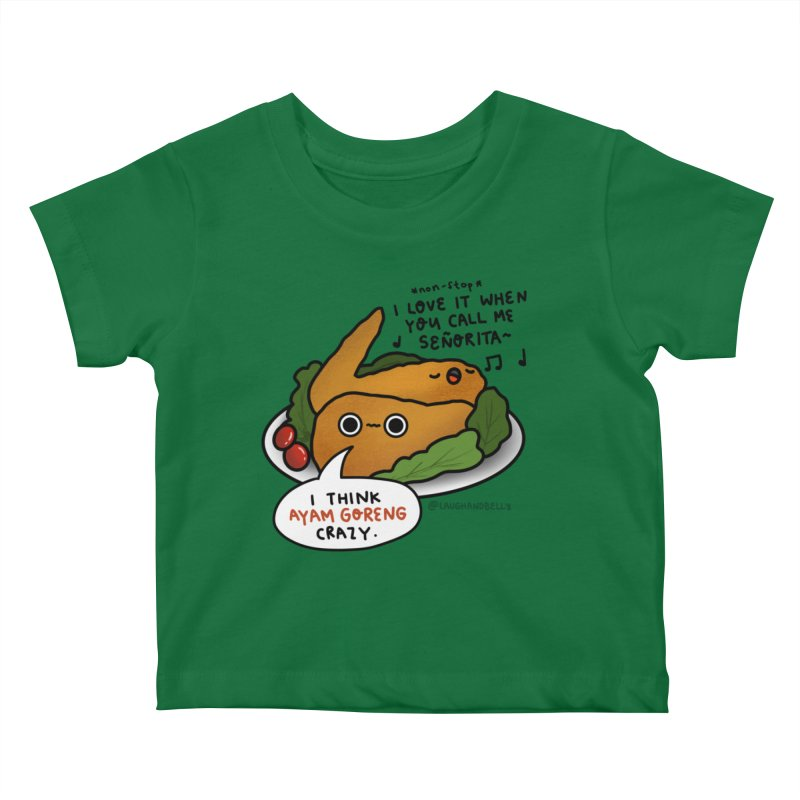 Ayam Goreng Crazy (By Singaporeans For Singaporeans) Kids Baby T-Shirt by Laugh And Belly's Merch