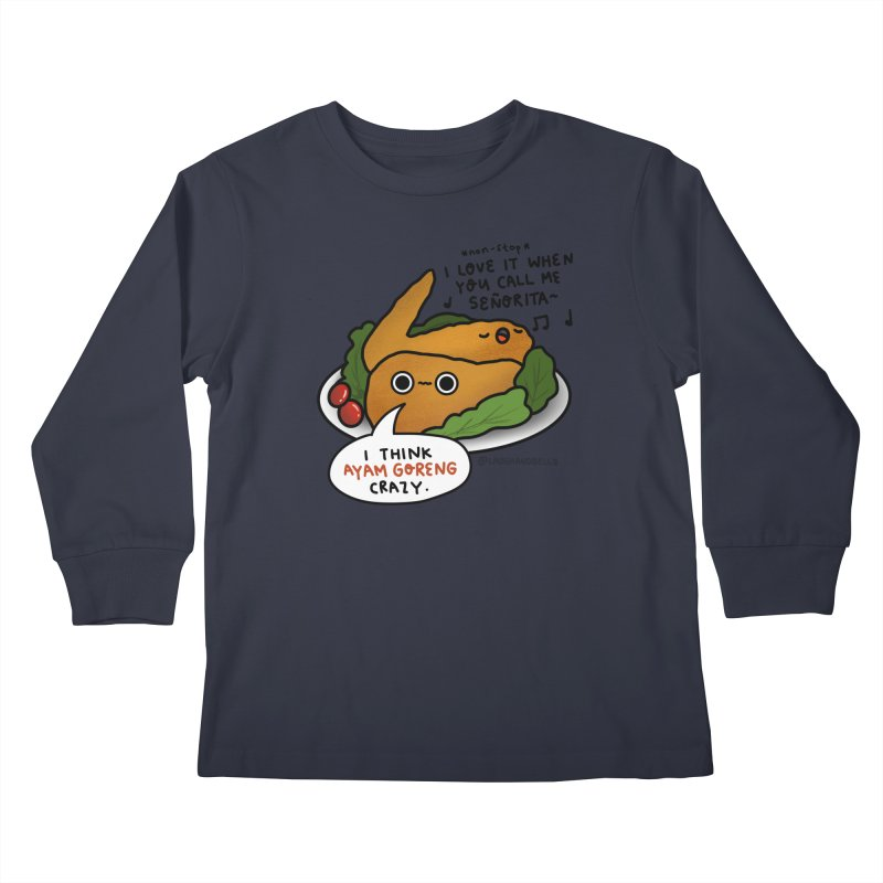 Ayam Goreng Crazy (By Singaporeans For Singaporeans) Kids Longsleeve T-Shirt by Laugh And Belly's Merch