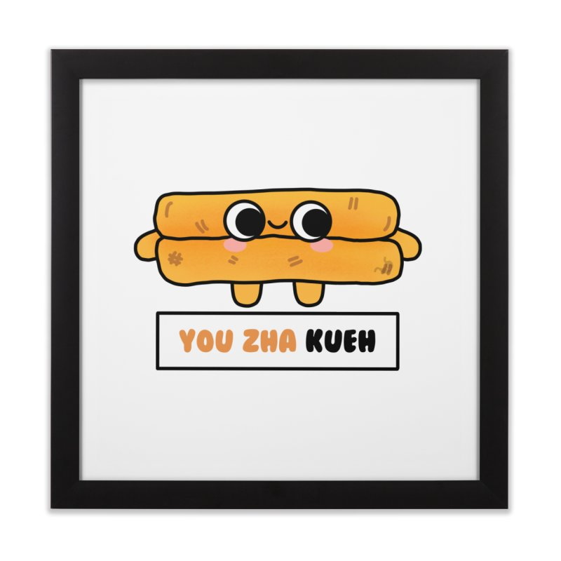 You Zha Kueh (By Singaporeans For Singaporeans) Home Framed Fine Art Print by Laugh And Belly's Merch