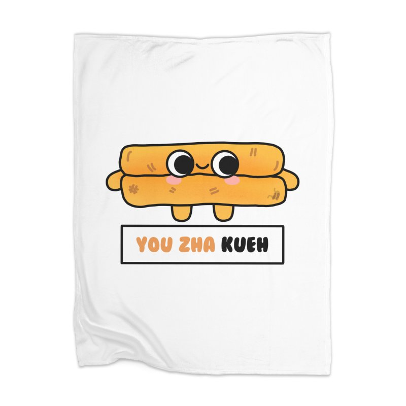 You Zha Kueh (By Singaporeans For Singaporeans) Home Blanket by Laugh And Belly's Merch