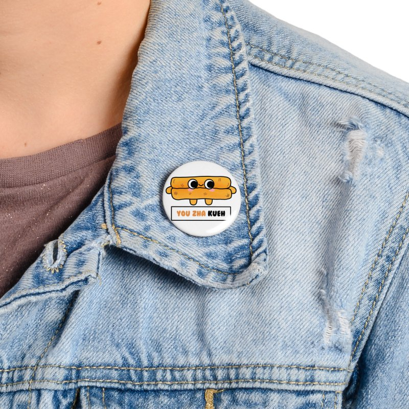 You Zha Kueh (By Singaporeans For Singaporeans) Accessories Button by Laugh And Belly's Merch