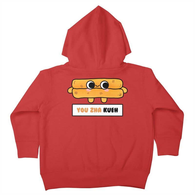 You Zha Kueh (By Singaporeans For Singaporeans) Kids Toddler Zip-Up Hoody by Laugh And Belly's Merch