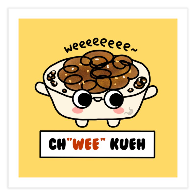 Ch(wee) Kueh (By Singaporeans For Singaporeans) Home Fine Art Print by Laugh And Belly's Merch