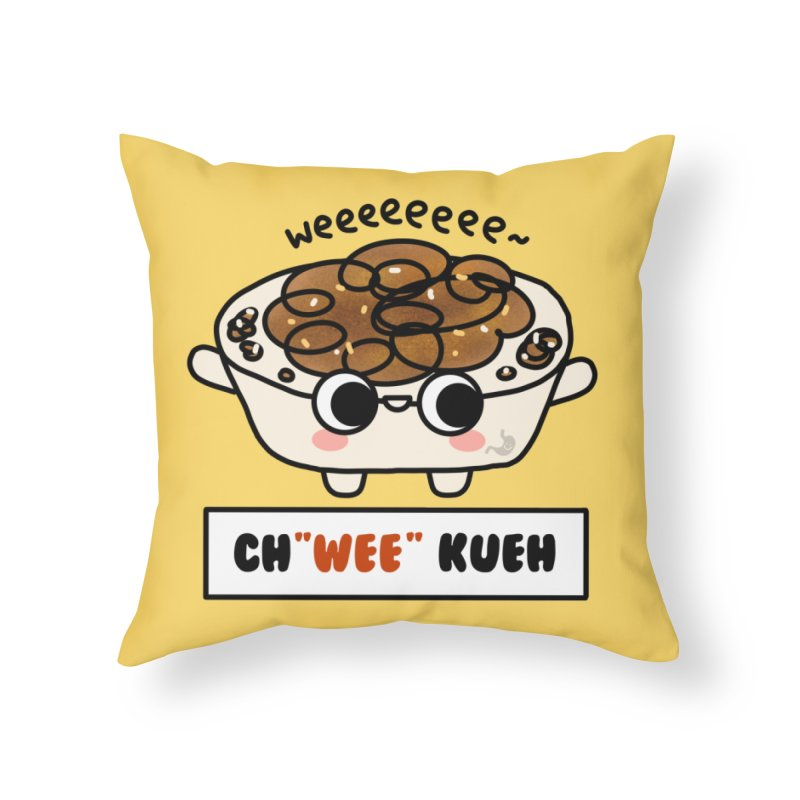 Ch(wee) Kueh (By Singaporeans For Singaporeans) Home Throw Pillow by Laugh And Belly's Merch