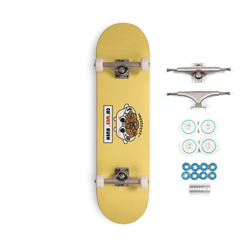 Ch(wee) Kueh (By Singaporeans For Singaporeans) Accessories Skateboard by Laugh And Belly's Merch