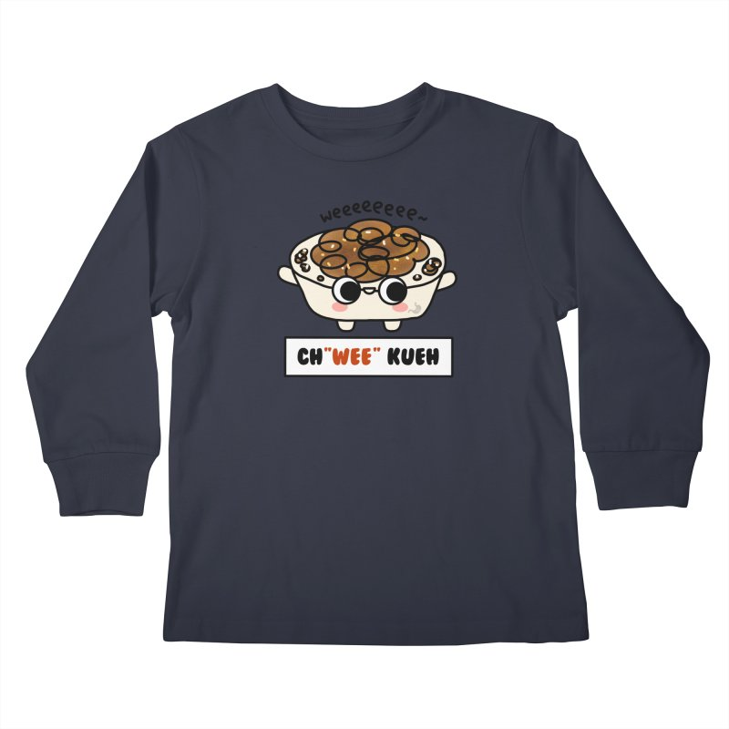 Ch(wee) Kueh (By Singaporeans For Singaporeans) Kids Longsleeve T-Shirt by Laugh And Belly's Merch