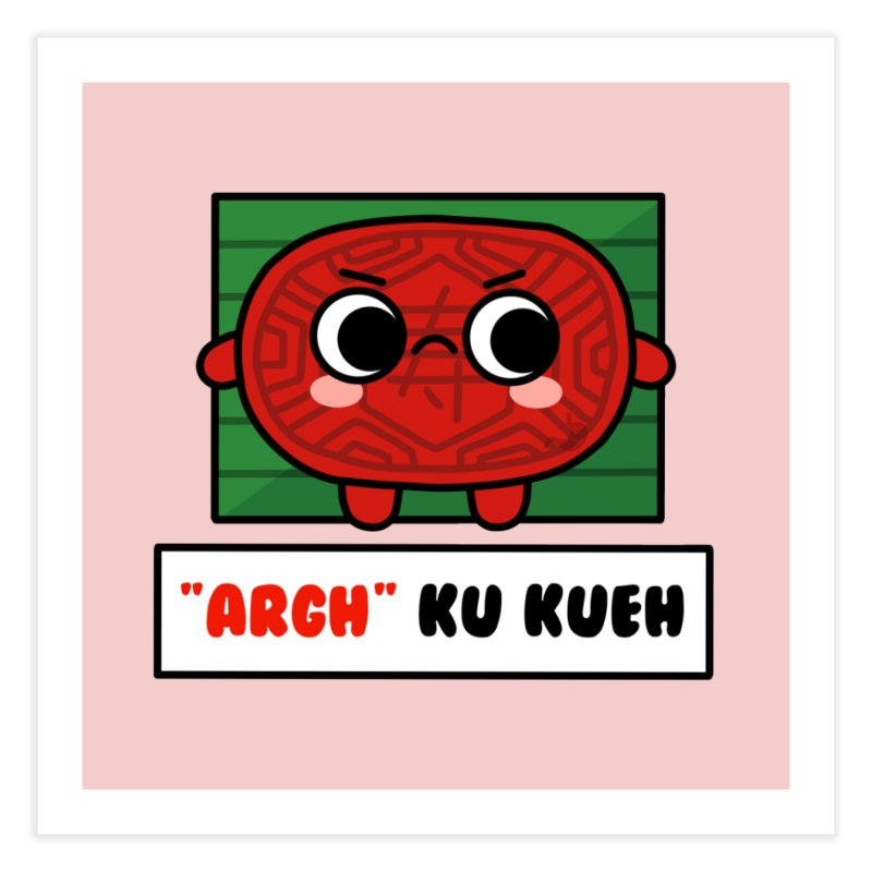 ARGH! Ku Kueh (By Singaporeans For Singaporeans) Home Fine Art Print by Laugh And Belly's Merch