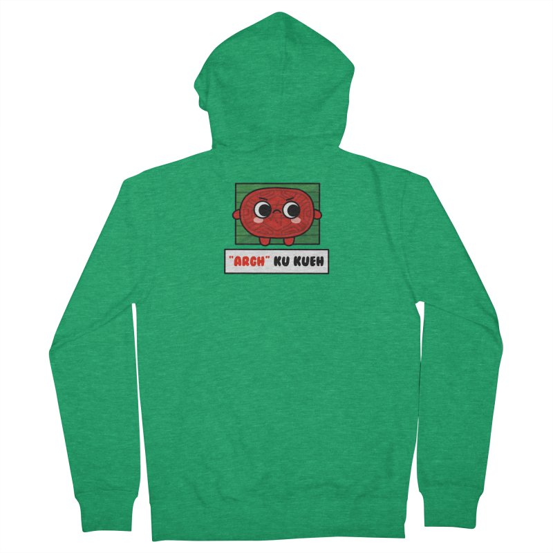 ARGH! Ku Kueh (By Singaporeans For Singaporeans) Women's Zip-Up Hoody by Laugh And Belly's Merch