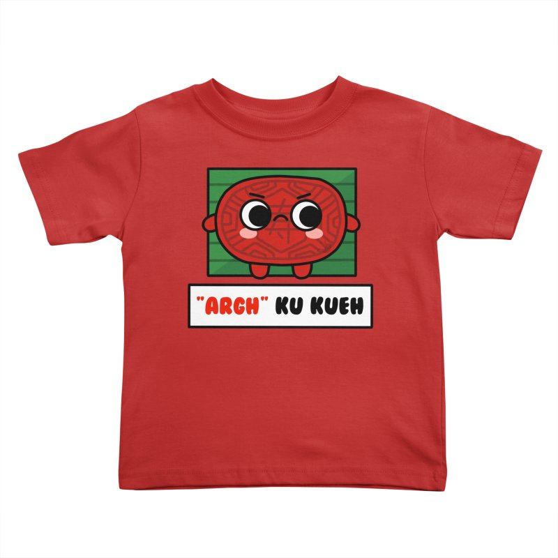 ARGH! Ku Kueh (By Singaporeans For Singaporeans) Kids Toddler T-Shirt by Laugh And Belly's Merch