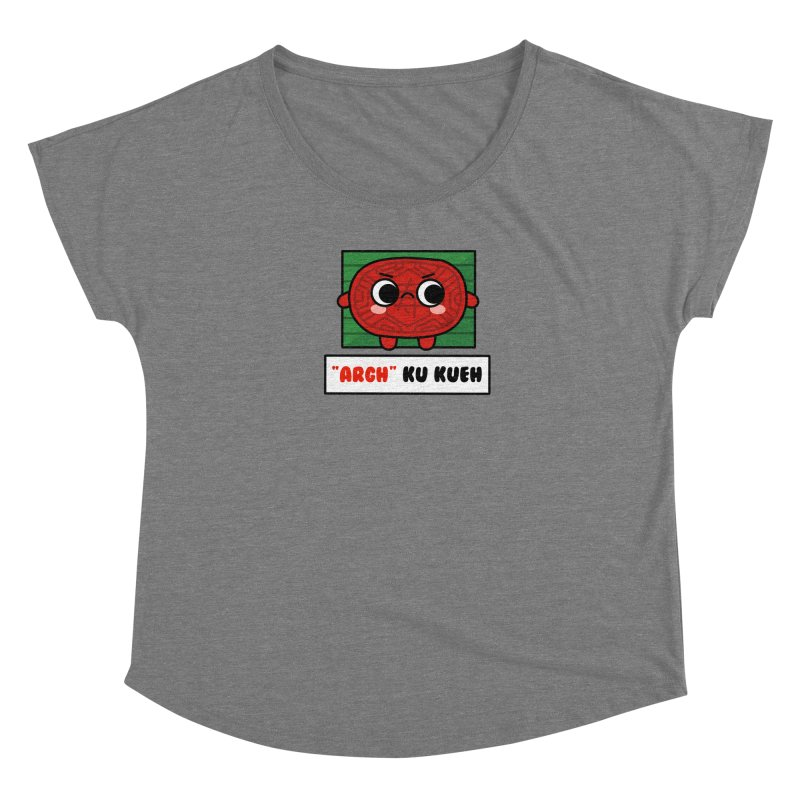 ARGH! Ku Kueh (By Singaporeans For Singaporeans) Women's Scoop Neck by Laugh And Belly's Merch