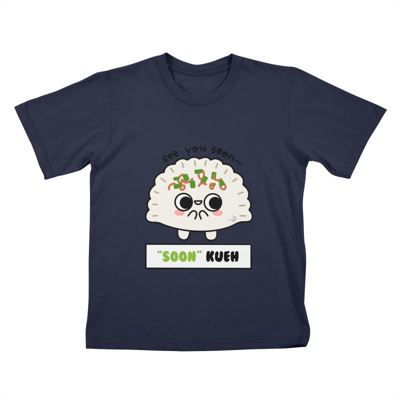 """See You """"Soon"""" Kueh (By Singaporeans For Singaporeans) Kids T-Shirt by Laugh And Belly's Merch"""