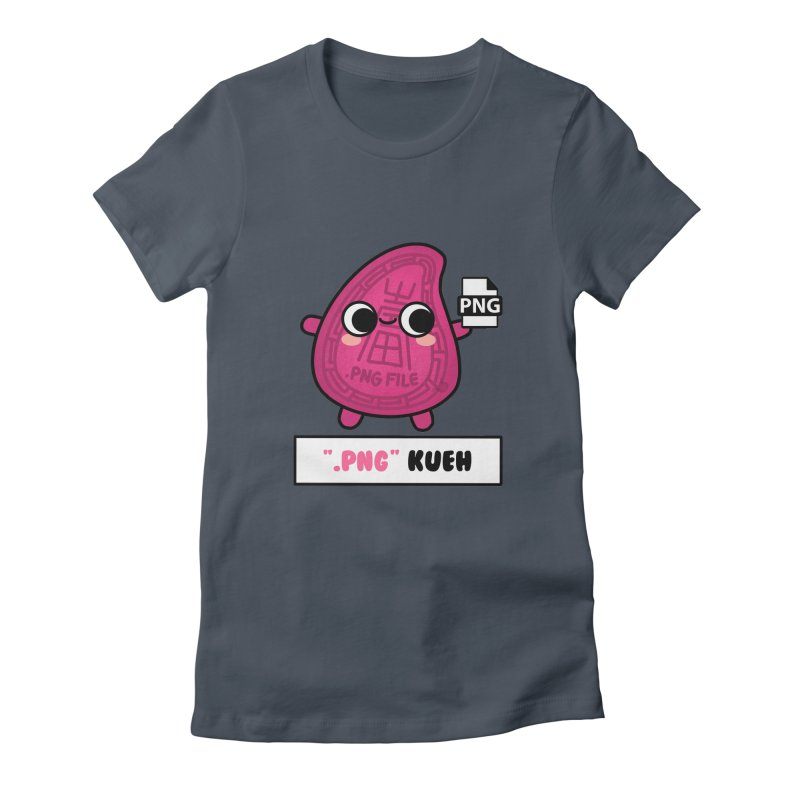 Png Kueh / Kueh.png (By Singaporeans For Singaporeans) Women's T-Shirt by Laugh And Belly's Merch