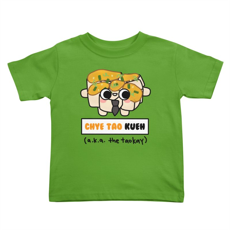 Chye Tao Kueh aka The Boss (By Singaporeans For Singaporeans) Kids Toddler T-Shirt by Laugh And Belly's Merch