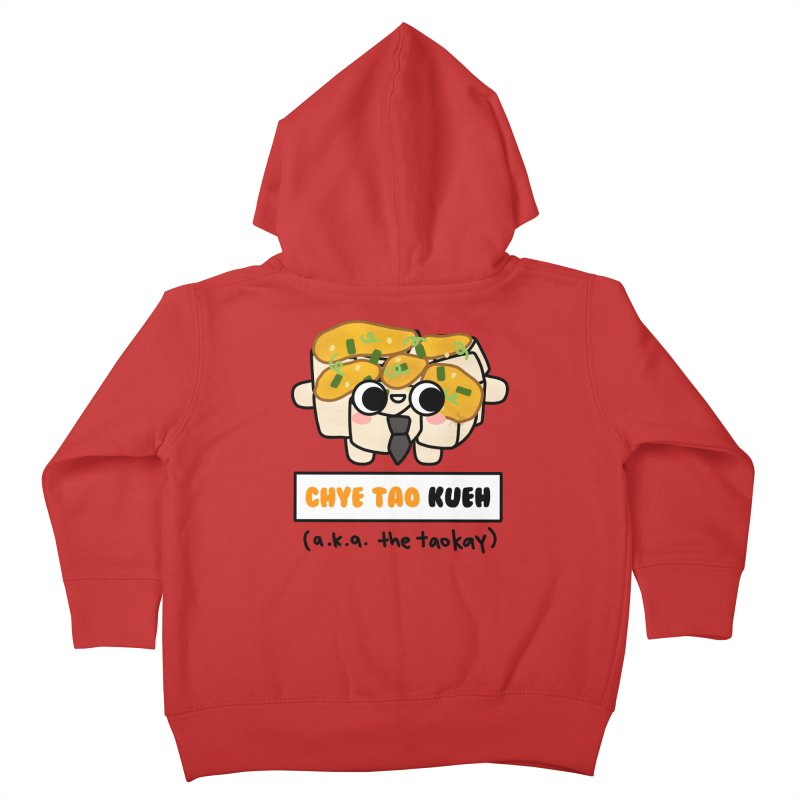 Chye Tao Kueh aka The Boss (By Singaporeans For Singaporeans) Kids Toddler Zip-Up Hoody by Laugh And Belly's Merch