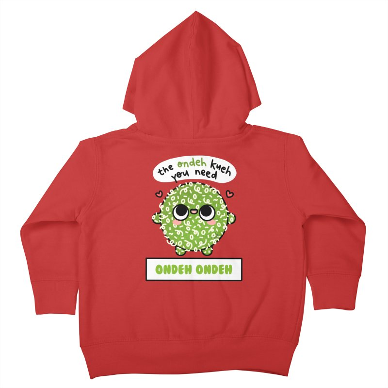 The Ondeh Kueh You Need (By Singaporeans For Singaporeans) Kids Toddler Zip-Up Hoody by Laugh And Belly's Merch