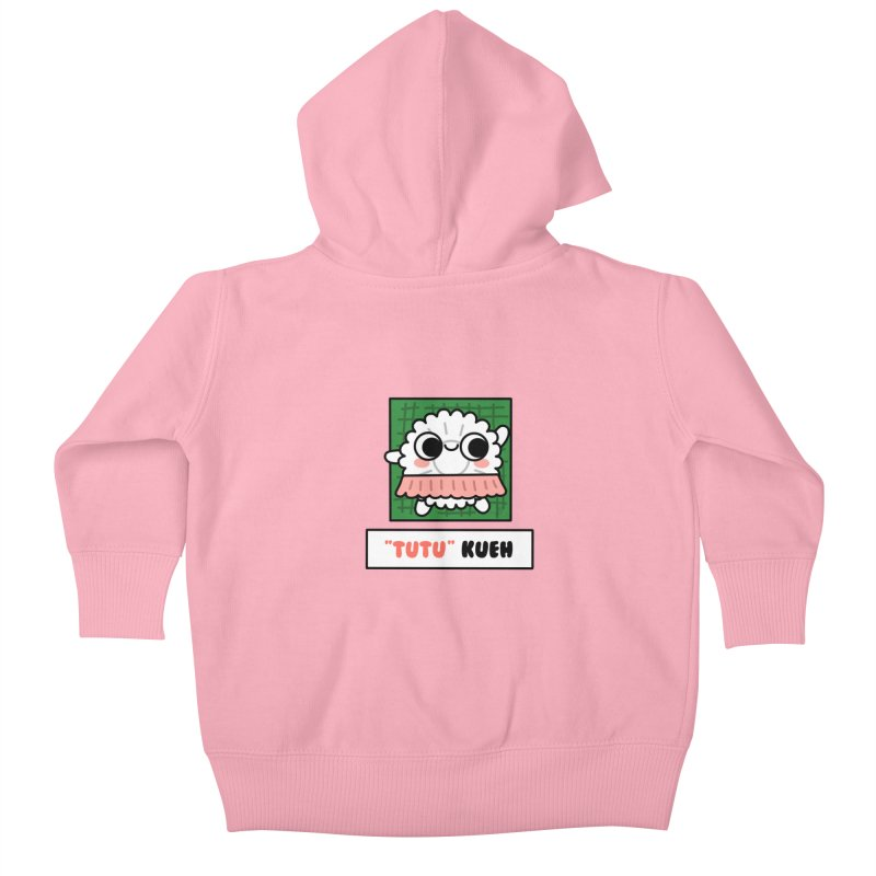 """""""Tutu"""" Kueh (By Singaporeans For Singaporeans) Kids Baby Zip-Up Hoody by Laugh And Belly's Merch"""