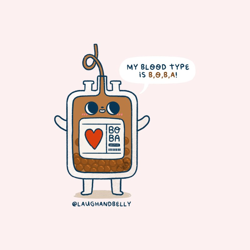 My Blood Type Is Boba Kids T-Shirt by Laugh And Belly's Merch