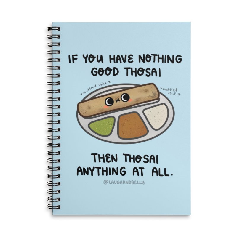 Nothing Good Thosai Accessories Notebook by Laugh And Belly's Merch