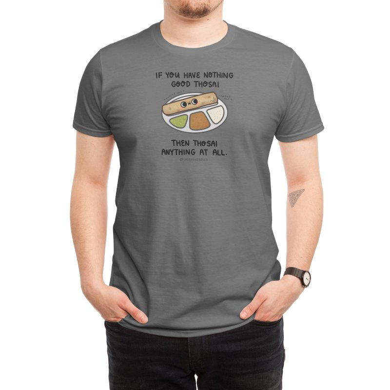 Nothing Good Thosai Men's T-Shirt by Laugh And Belly's Merch