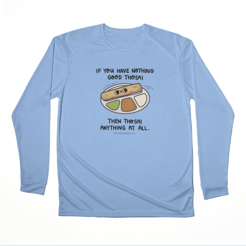 Nothing Good Thosai Men's Longsleeve T-Shirt by Laugh And Belly's Merch