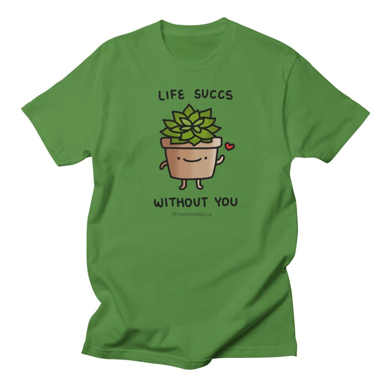 Life Succs Without You in Men's Regular T-Shirt Clover by Laugh And Belly's Merch