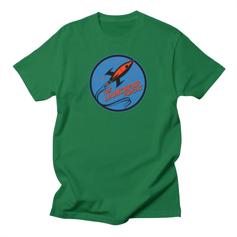 Launchpad Podcast Men's T-Shirt by The Launchpad Podcast