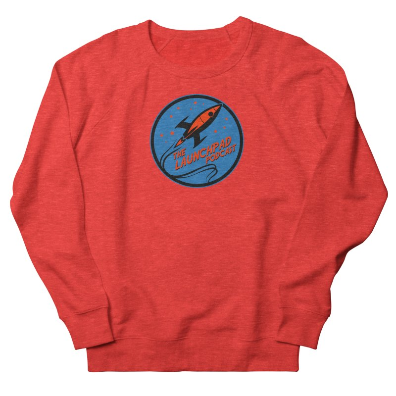 Launchpad Podcast Men's Sweatshirt by The Launchpad Podcast