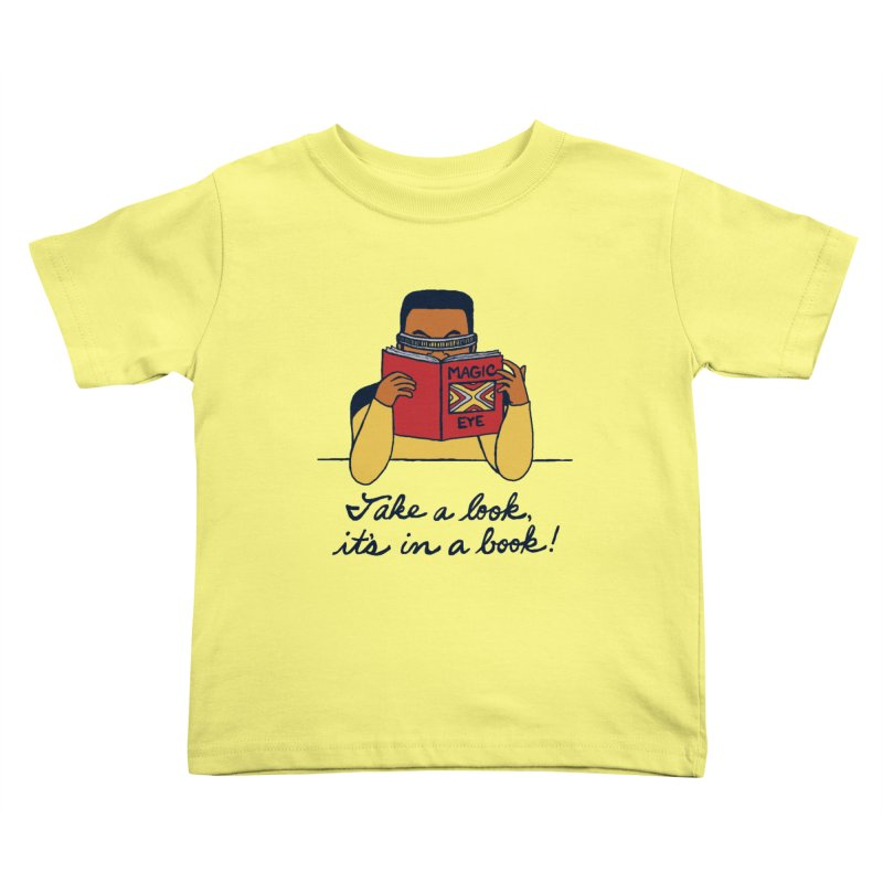 Take A Look Kids Toddler T-Shirt by laurastead's Artist Shop