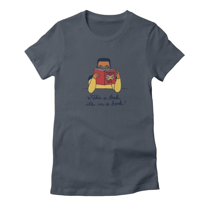 Take A Look Women's T-Shirt by laurastead's Artist Shop