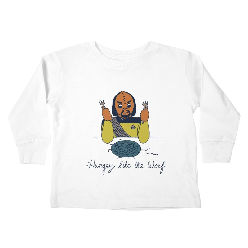 Hungry Like The Worf Kids Toddler Longsleeve T-Shirt by laurastead's Artist Shop
