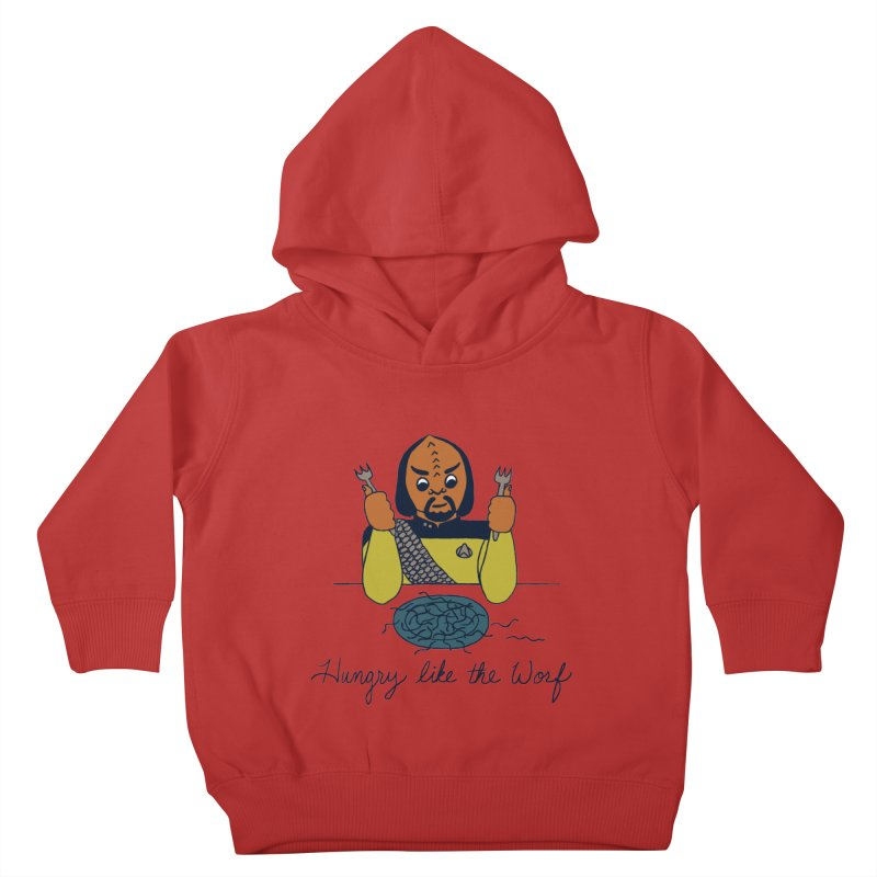 Hungry Like The Worf Kids Toddler Pullover Hoody by laurastead's Artist Shop