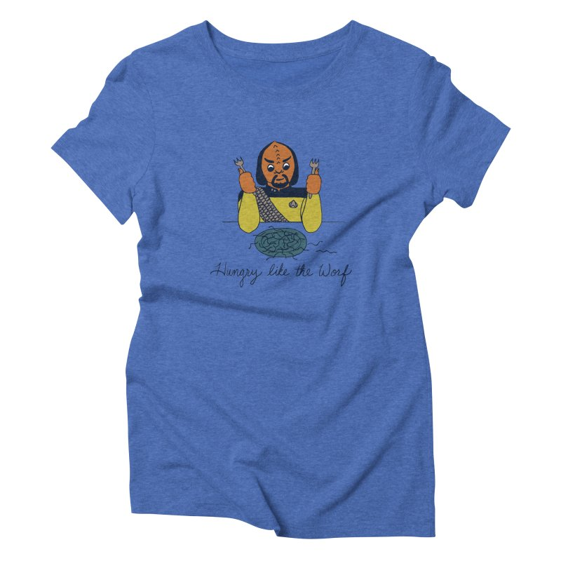 Hungry Like The Worf Women's Triblend T-shirt by laurastead's Artist Shop