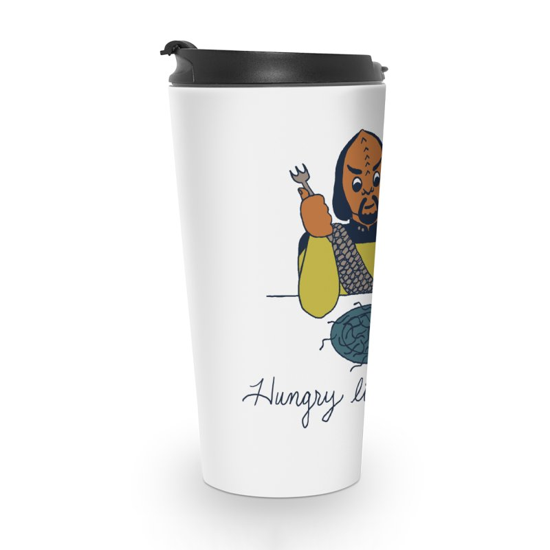 Hungry Like The Worf Accessories Travel Mug by laurastead's Artist Shop