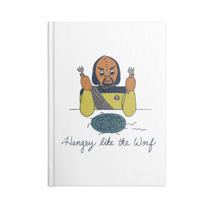 Hungry Like The Worf Accessories Lined Journal Notebook by laurastead's Artist Shop