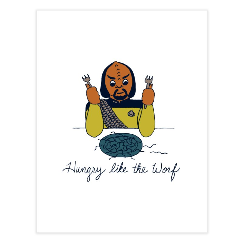 Hungry Like The Worf Home Fine Art Print by laurastead's Artist Shop