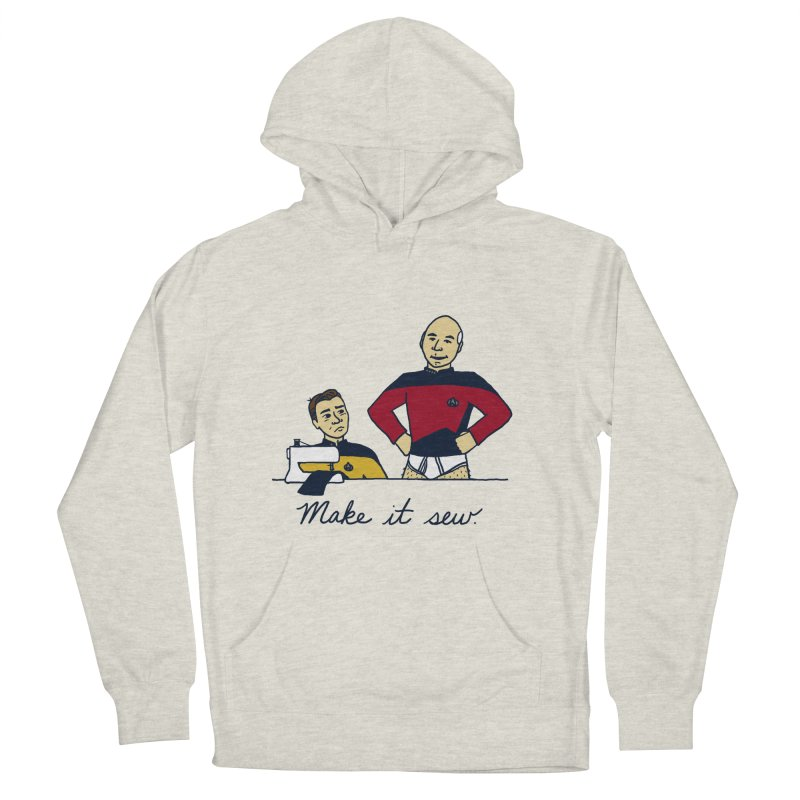 Make It So Women's Pullover Hoody by laurastead's Artist Shop