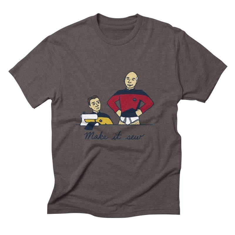 Make It So Men's Triblend T-Shirt by laurastead's Artist Shop