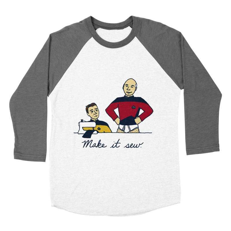 Make It So Women's Baseball Triblend Longsleeve T-Shirt by laurastead's Artist Shop