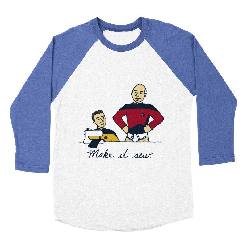 Make It So Men's Baseball Triblend T-Shirt by laurastead's Artist Shop