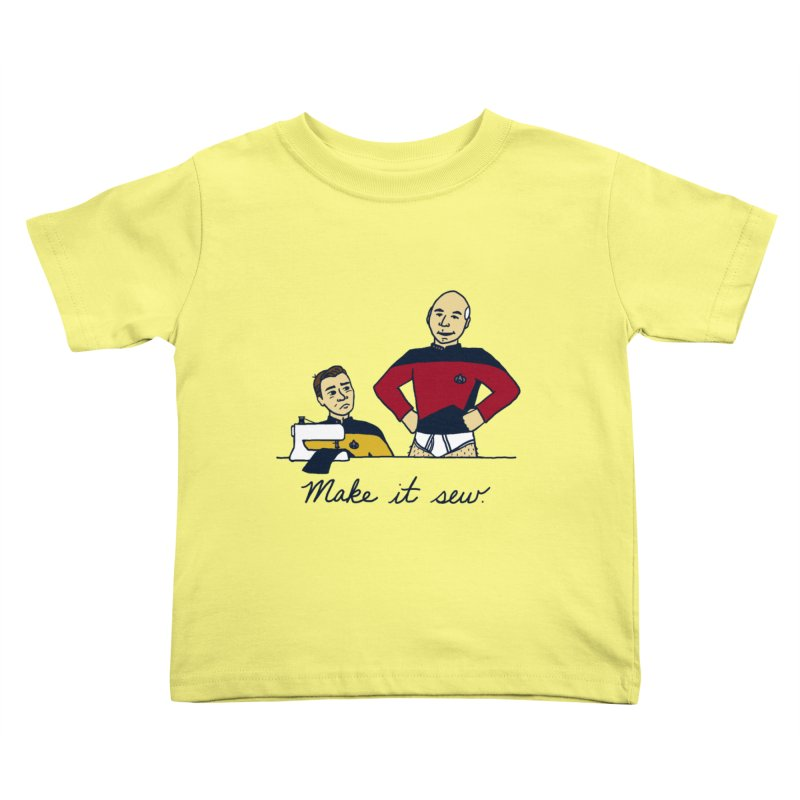 Make It So Kids Toddler T-Shirt by laurastead's Artist Shop