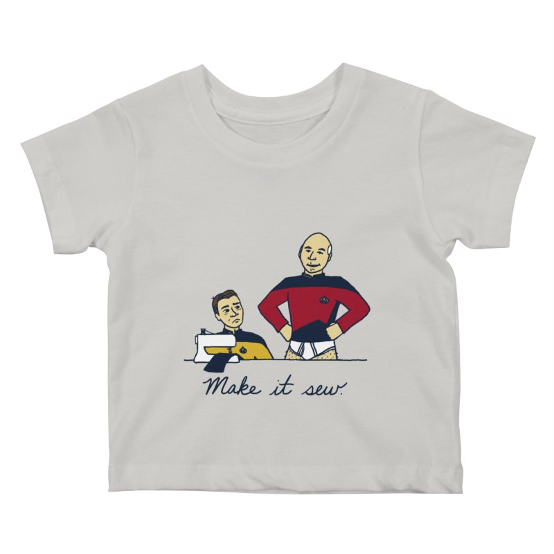 Make It So Kids Baby T-Shirt by laurastead's Artist Shop
