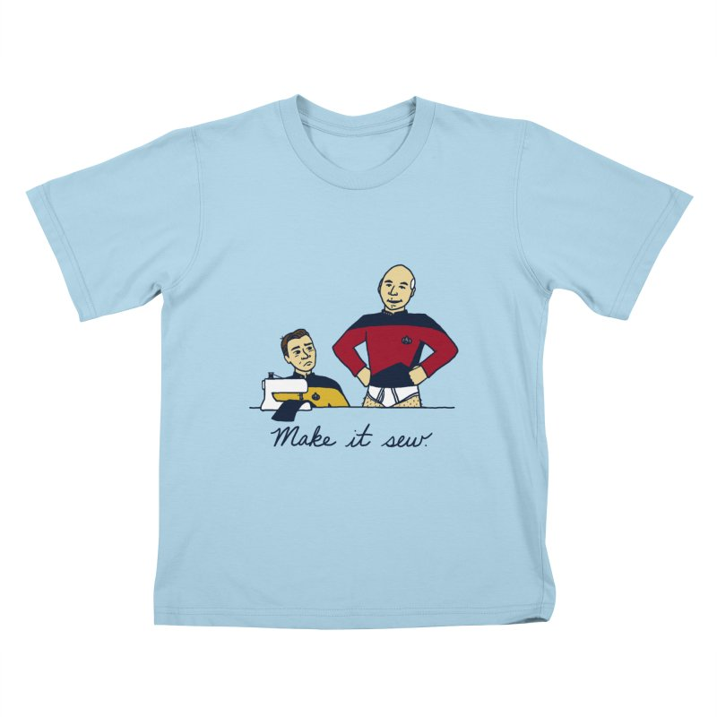 Make It So Kids T-Shirt by laurastead's Artist Shop